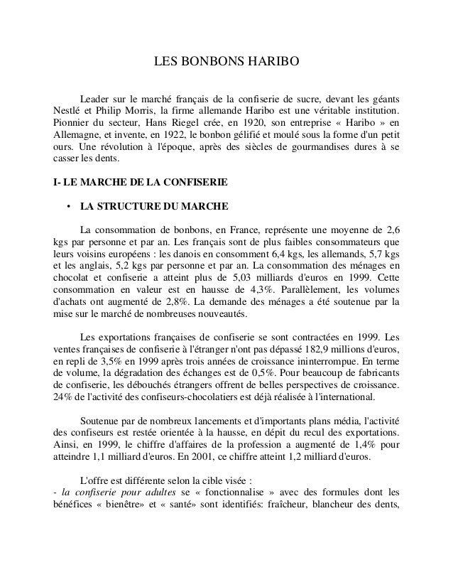 LES BONBONS HARIBO  Leader sur le marché français de la confiserie de sucre, devant les géants  Nestlé et Philip Morris, l...