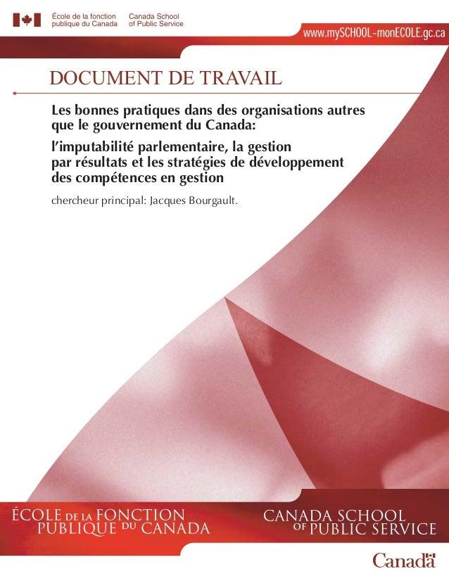 DOCUMENT DE TRAVAIL Les bonnes pratiques dans des organisations autres que le gouvernement du Canada: l'imputabilité parle...