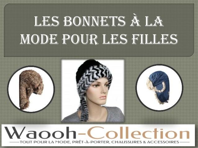 Les bonnets à la mode pour les filles