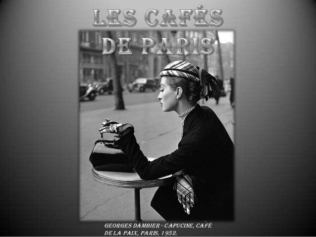 Georges Dambier - Capucine, Café de la Paix, Paris, 1952.
