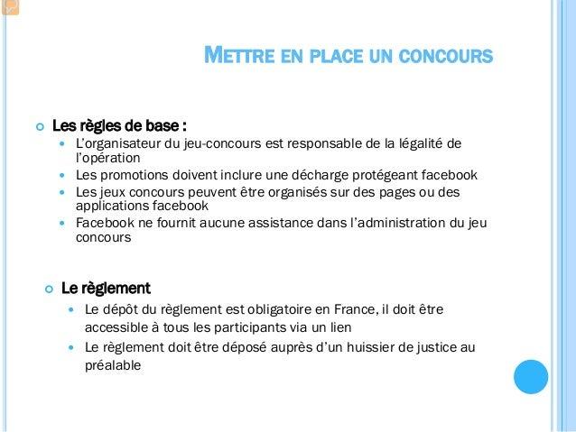 METTRE EN PLACE UN CONCOURS  Types de concours  Tirage au sort, sondage, jeu interactif, quizz, concours photos, blind t...