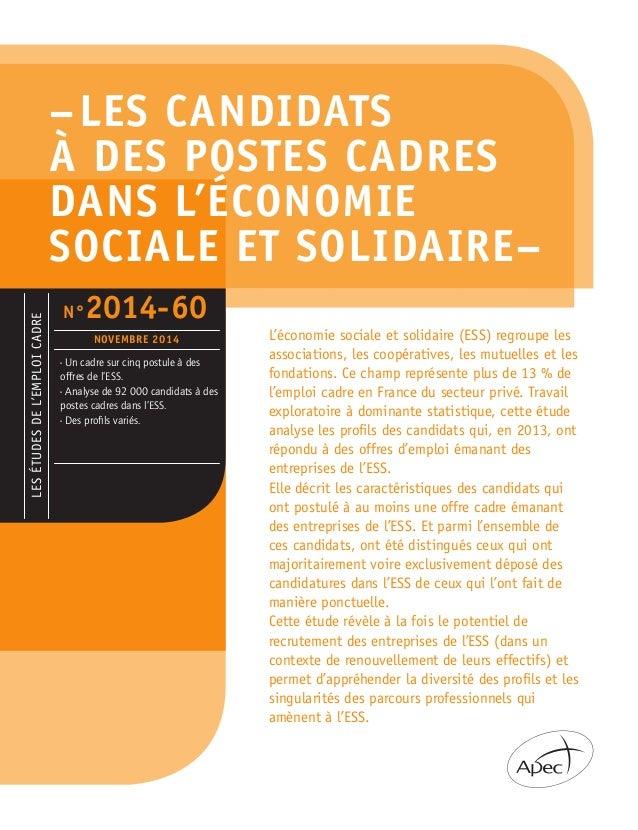 –LES CANDIDATS À DES POSTES CADRES DANS L'ÉCONOMIE SOCIALE ET SOLIDAIRE– L'économie sociale et solidaire (ESS) regroupe l...