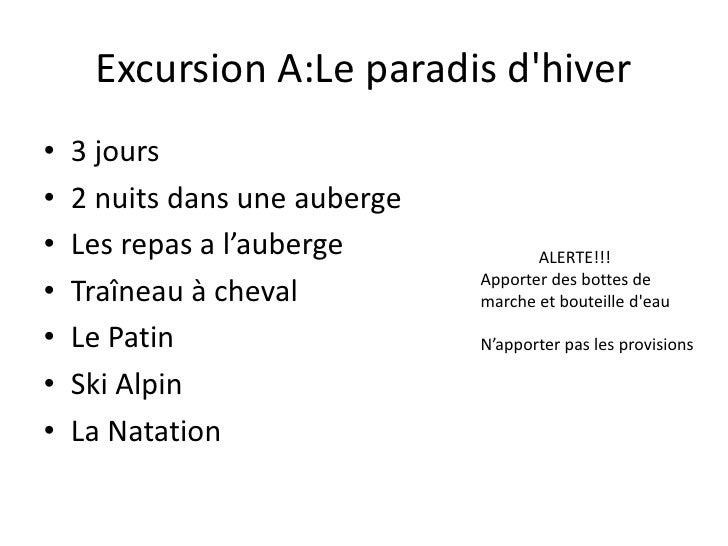 Excursion A:Le paradisd&apos;hiver<br />3jours<br />2nuitsdansuneauberge<br />Les repas a l'auberge<br />Traîneau à cheval...