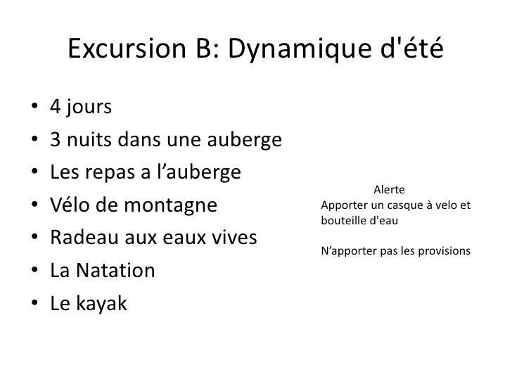 Excursion B: Dynamiqued&apos;été<br />4 jours<br />3 nuitsdansuneauberge<br />Les repas a l'auberge<br />Vélode montagne<b...