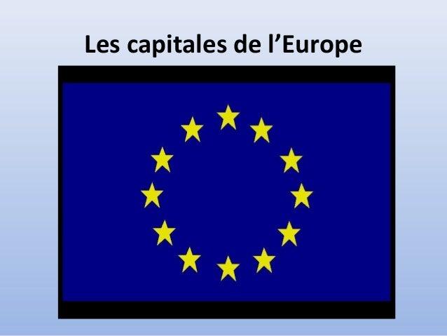 Les capitales de l'Europe