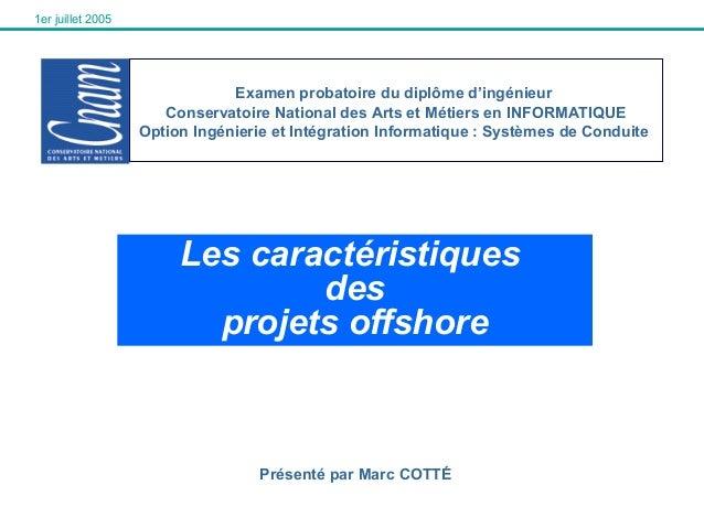 1er juillet 2005  Examen probatoire du diplôme d'ingénieur Conservatoire National des Arts et Métiers en INFORMATIQUE Opti...