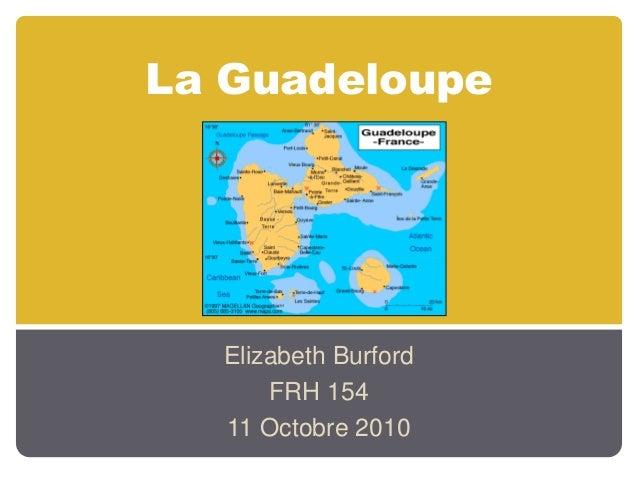 La Guadeloupe Elizabeth Burford FRH 154 11 Octobre 2010