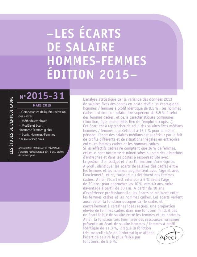 Lesétudesdel'emploicadre —Composantes de la rémunération des cadres — Méthode employée — Modèle et écart Hommes/Femmes gl...