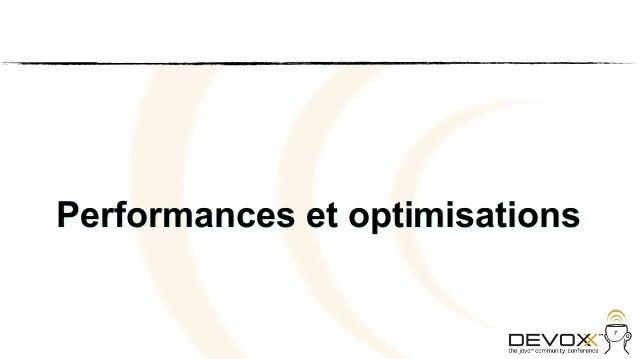 Performances et optimisations                                7
