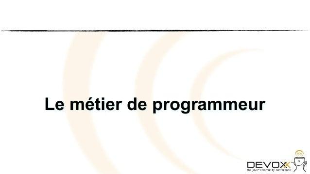 Le métier de programmeur                           9