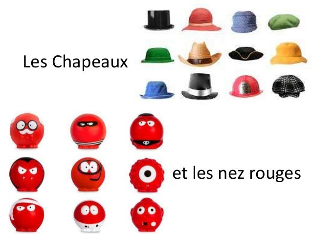 Les Chapeaux et les nez rouges
