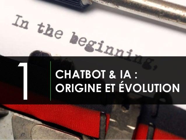 CHATBOT & IA : ORIGINE ET ÉVOLUTION 1