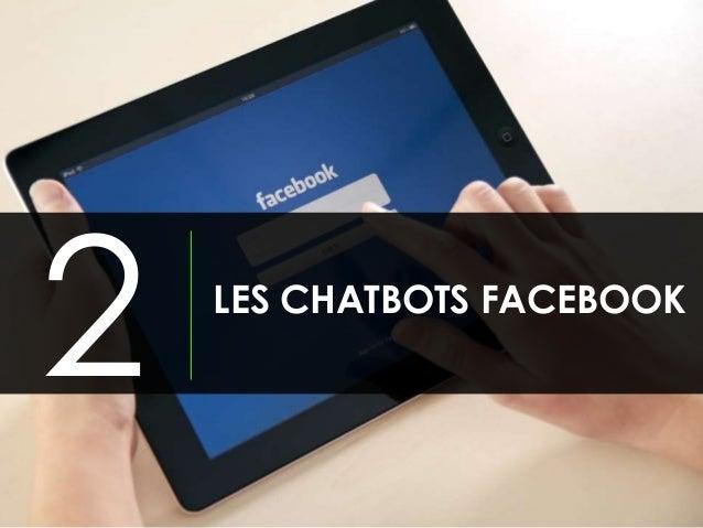 LES CHATBOTS FACEBOOK 2