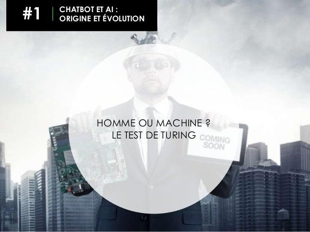 HOMME OU MACHINE ? LE TEST DE TURING #1 CHATBOT ET AI : ORIGINE ET ÉVOLUTION