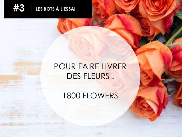61 #3 LES BOTS À L'ESSAI POUR FAIRE LIVRER DES FLEURS : 1800 FLOWERS