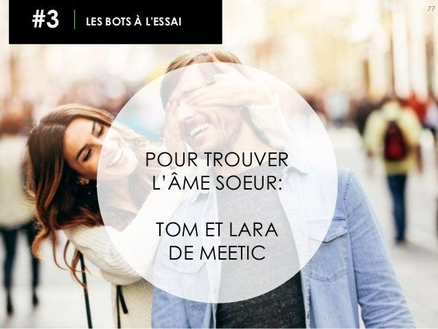 77 #3 LES BOTS À L'ESSAI POUR TROUVER L'ÂME SOEUR: TOM ET LARA DE MEETIC