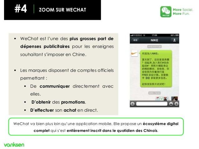 #4 ZOOM SUR WECHAT  WeChat est l'une des plus grosses part de dépenses publicitaires pour les enseignes souhaitant s'impo...