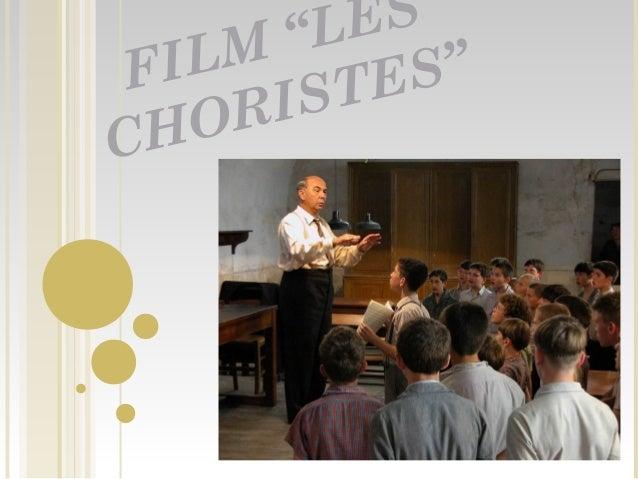 "FILM ""LES CHORISTES"""