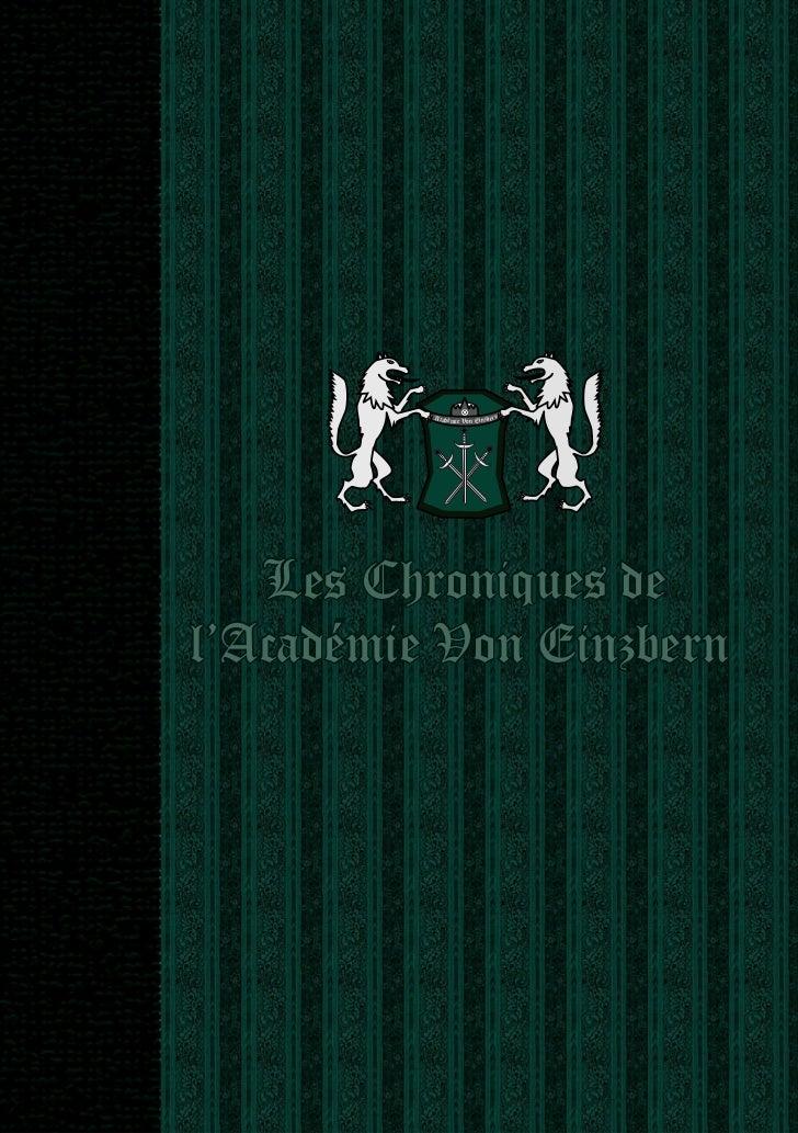 Académ                   rn                   ie Von Einzbe   Les Chroniques del'Académie Von Einzbern