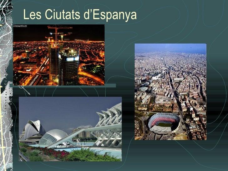 Les Ciutats d'Espanya