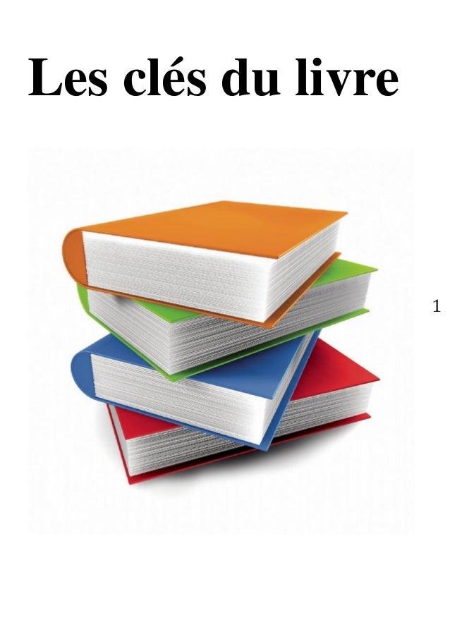 1  Les clés du livre