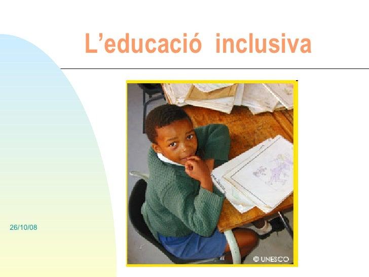 L'educació  inclusiva