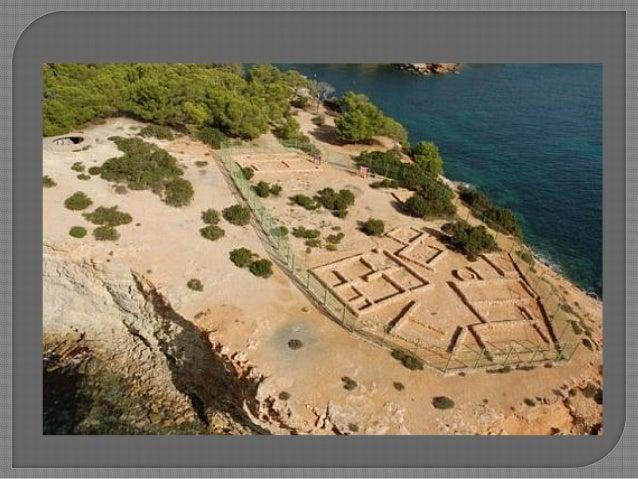 • Actualment poblat de sa Caleta:  Ha desaparegut parcialment  erosió marina.  1999 declarat Patrimoni de la Humanitat ...