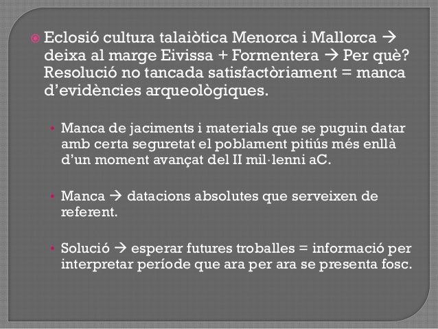 HIPÒTESI AMB MÉS VERSEMBLANÇA: els processos de canvi econòmic i social que a Mallorca i Menorca conduïren a la formació ...