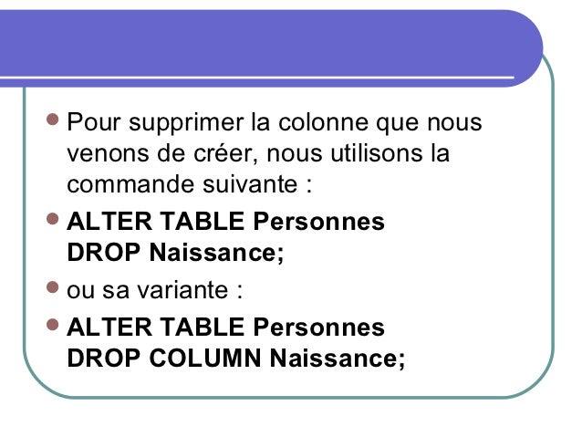 Les commandes sql - Alter table drop column sql ...
