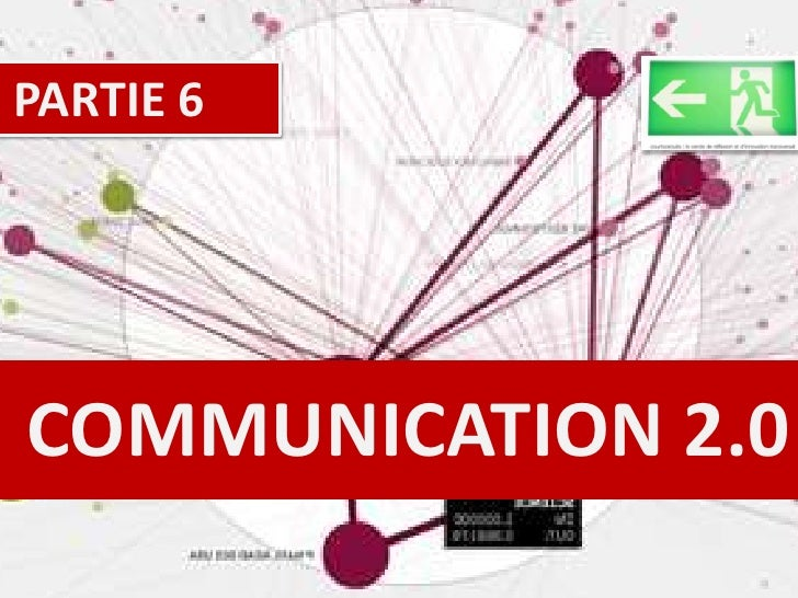 COMMUNICATION 2.0 PARTIE 6