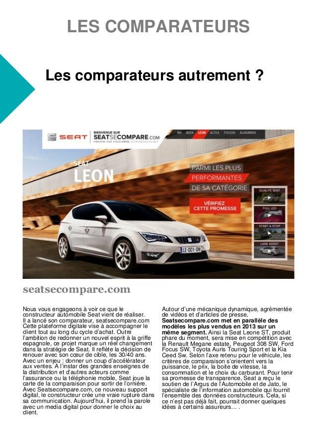 LES COMPARATEURS Les comparateurs autrement ? Nous vous engageons à voir ce que le constructeur automobile Seat vient de r...
