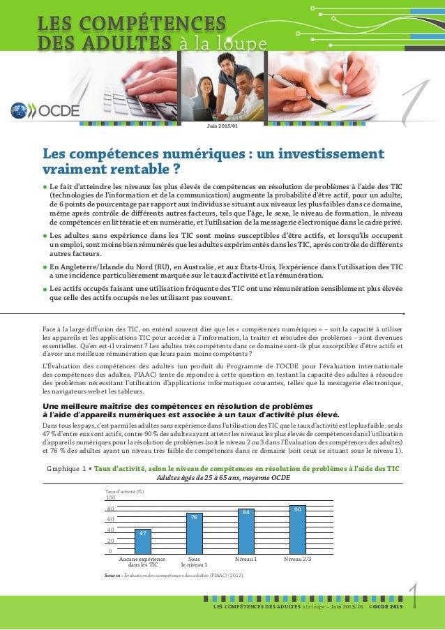 LES COMPÉTENCES DES ADULTES à la loupe LES COMPÉTENCES DES ADULTES à la loupe –Juin 2015/01 ©OCDE 2015 1 1Juin 2015/01 F...