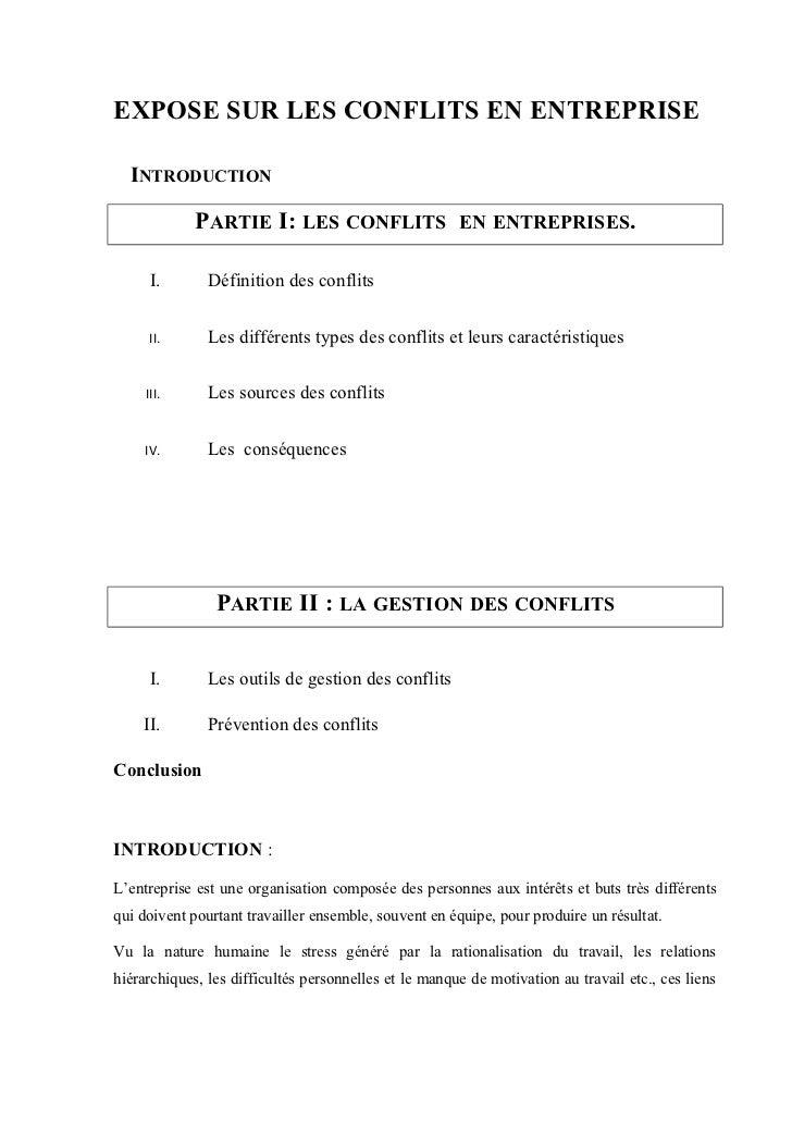 EXPOSE SUR LES CONFLITS EN ENTREPRISE  INTRODUCTION             PARTIE I: LES CONFLITS EN ENTREPRISES.      I.       Défin...