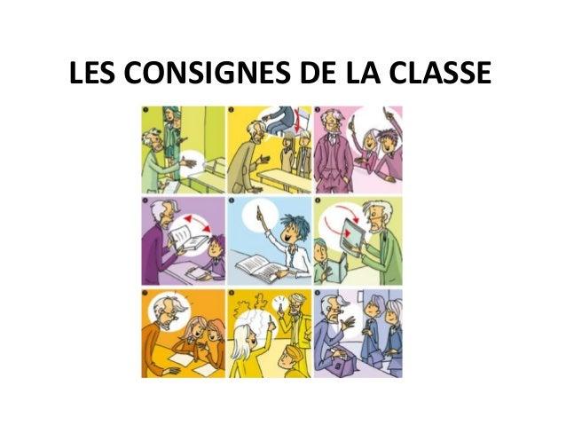 LES CONSIGNES DE LA CLASSE