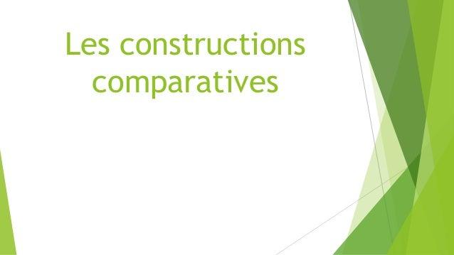 Les constructions comparatives