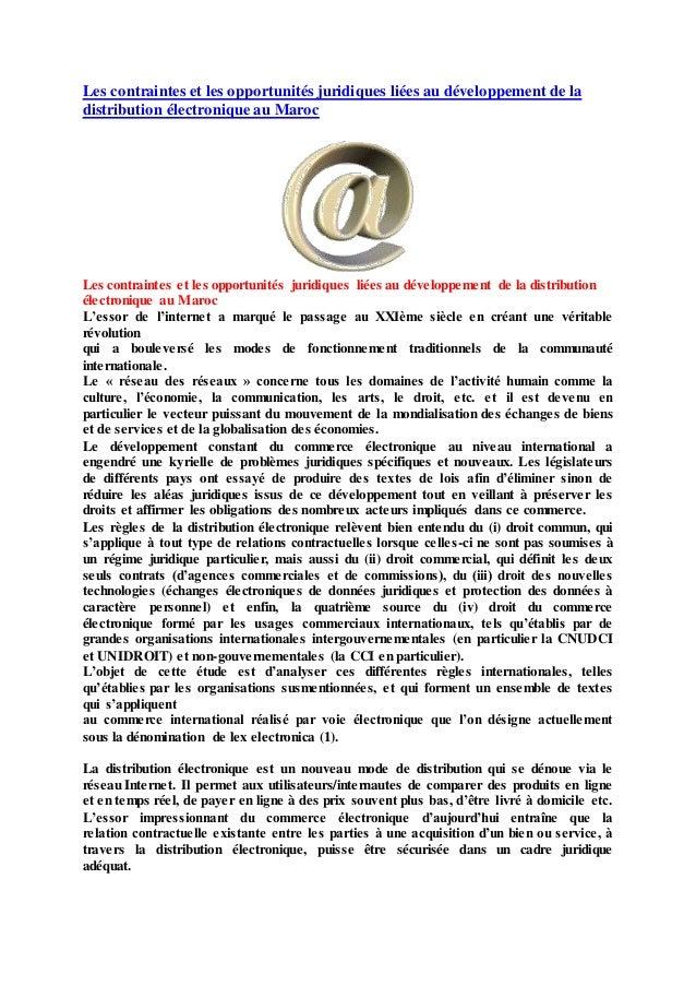 Les contraintes et les opportunités juridiques liées au développement de la distribution électronique au Maroc Les contrai...