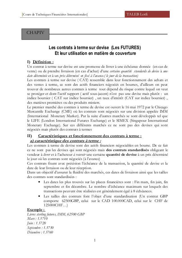 [Cours de Techniques Financières Internationales] TALEB Lotfi Les contrats à terme sur devise (Les FUTURES) Et leur utilis...