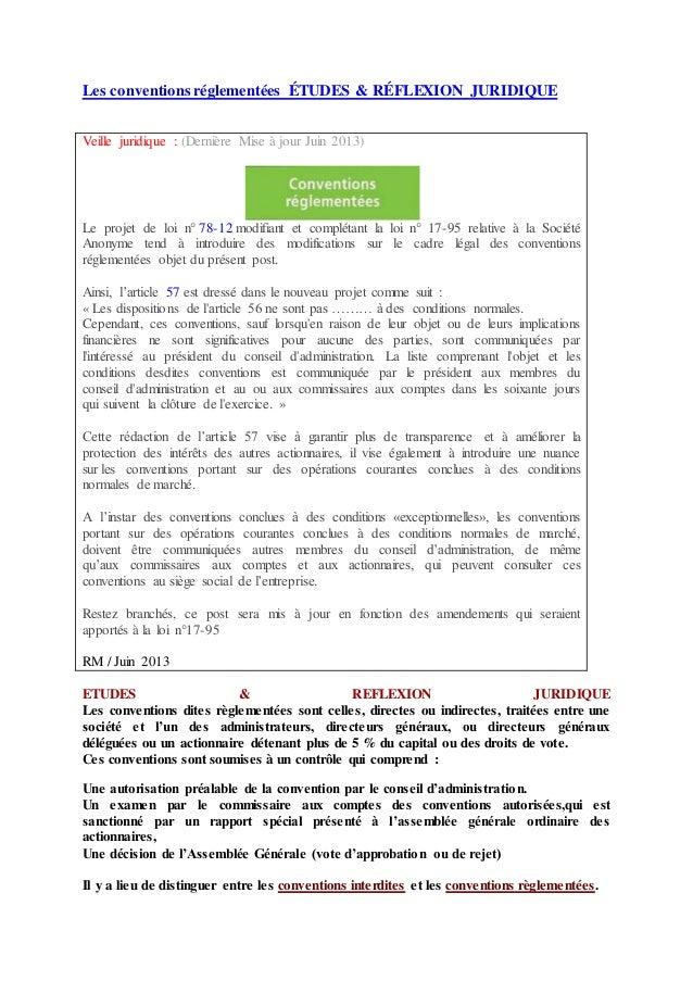 Les conventions réglementées ÉTUDES & RÉFLEXION JURIDIQUE Veille juridique : (Dernière Mise à jour Juin 2013) Le projet de...
