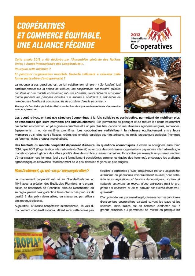 Mali - Crédit : Frederic Raevens / Fairtrade Coopérative Agropia (Pérou) - Crédit : Agropia / Ethiquable Cette année 2012 ...
