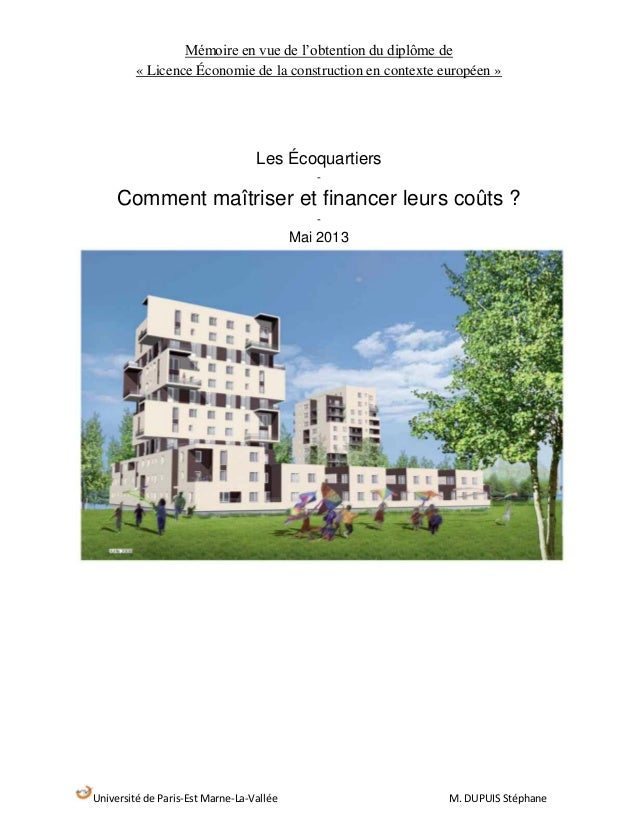 Université de Paris-Est Marne-La-Vallée M. DUPUIS Stéphane Mémoire en vue de l'obtention du diplôme de « Licence Économie ...