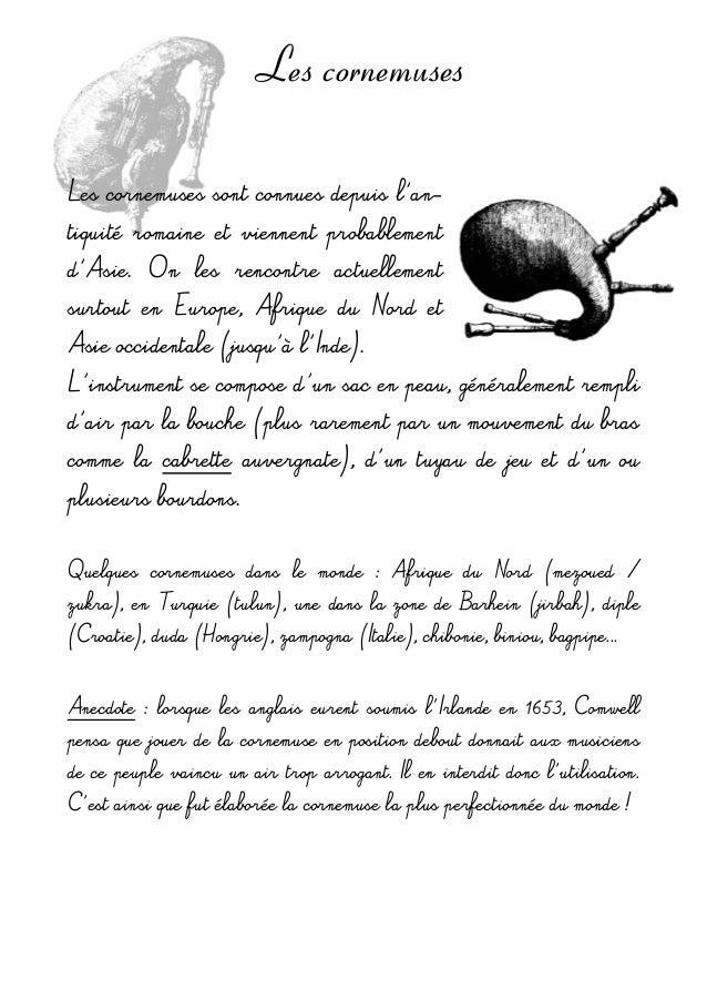 Les cornemuses Lescornemusessontconnuesdepuisl'an- tiquité romaine et viennent probablement d'Asie. On les re...
