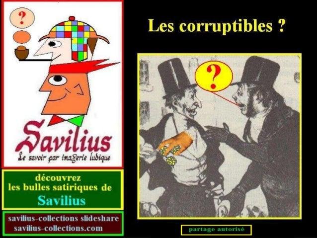 Les corruptibles