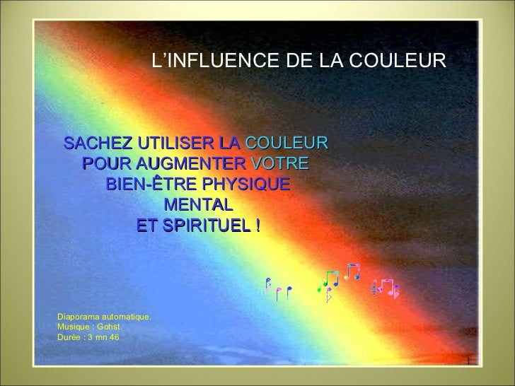 L'INFLUENCE DE LA COULEUR  SACHEZ UTILISER LA  COULEUR  POUR AUGMENTER  VOTRE   BIEN-ÊTRE PHYSIQUE MENTAL ET SPIRITUEL ! D...