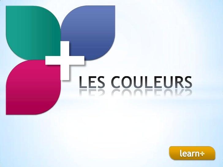 +<br />LES COULEURS<br />learn+<br />