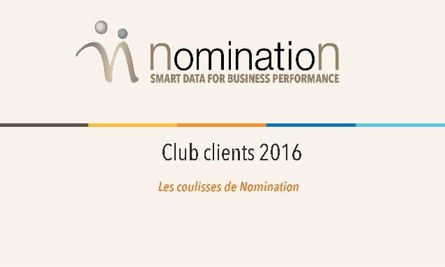 Nominations La nomination d'un décideur est une prise de poste récente (moins de 6 mois). Elle représente un moment- clé d...