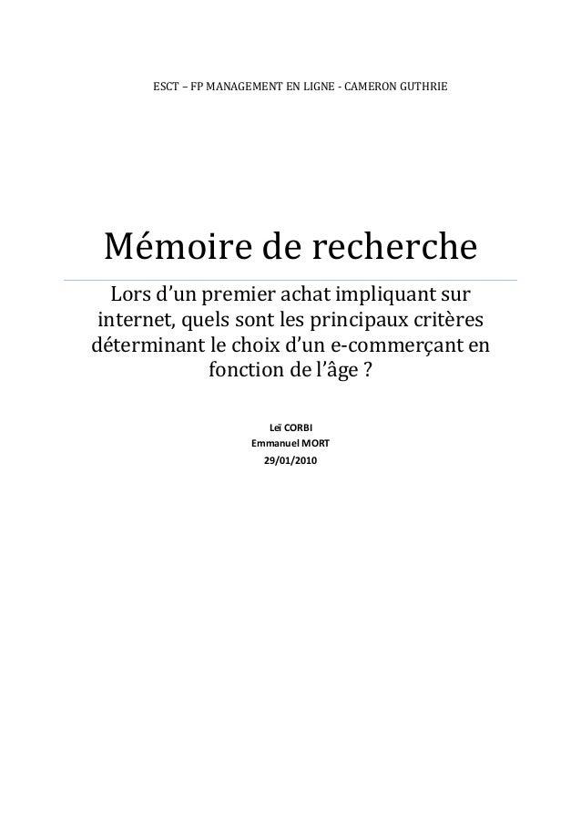 ESCT – FP MANAGEMENT EN LIGNE - CAMERON GUTHRIE Mémoire de recherche Lors d'un premier achat impliquant sur internet, quel...