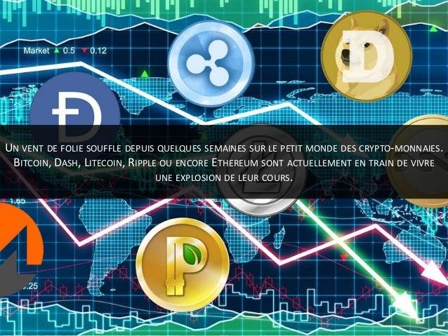 Les crypto-monnaies seraient-elles devenues le nouvel Eldorado ? Slide 2