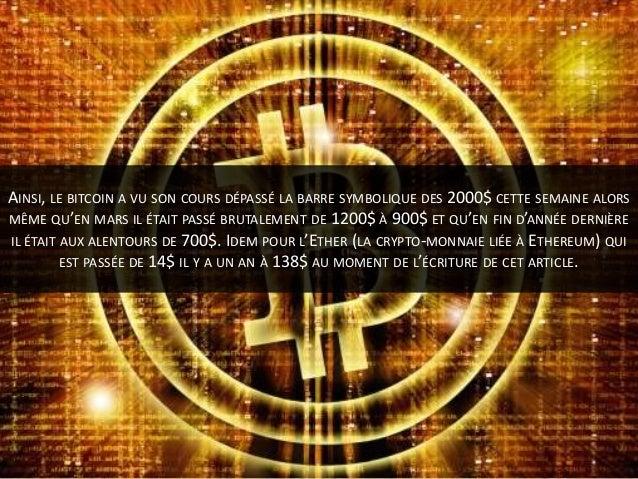Les crypto-monnaies seraient-elles devenues le nouvel Eldorado ? Slide 3