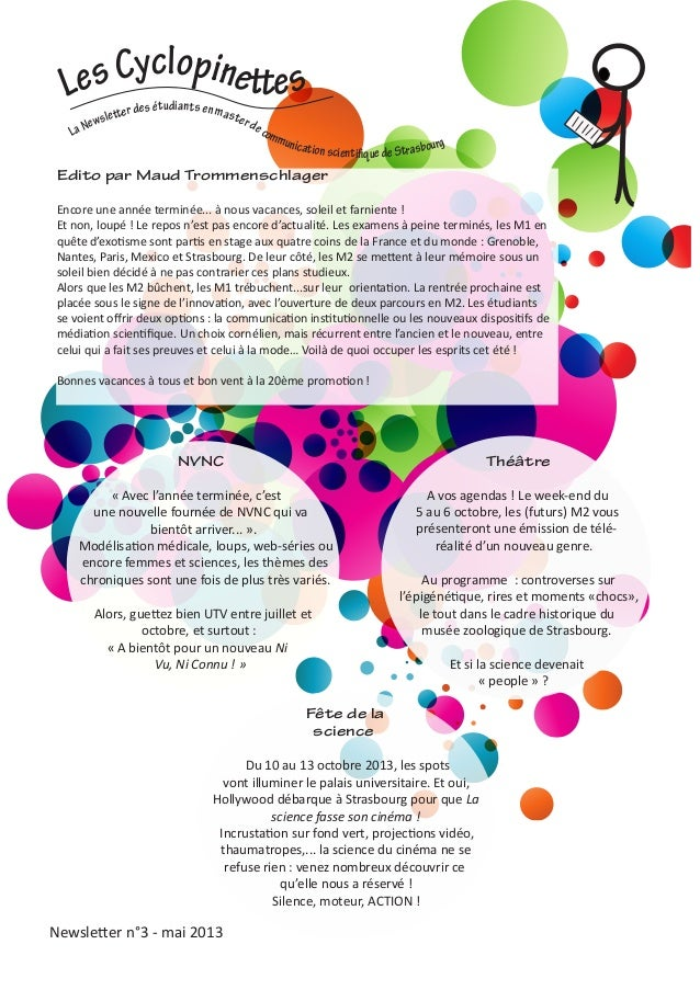 Newsletter n°3 - mai 2013LesCyclopinett esLaNewslett er des étudiantsenmasterdecommunicationscientifiquedeStrasbourgEdito ...