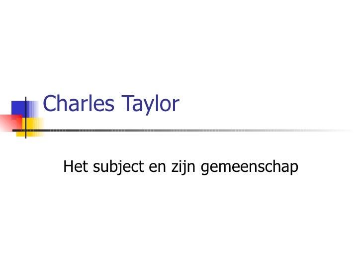Charles Taylor Het subject en zijn gemeenschap